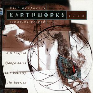 Earthworks - Bill Bruford